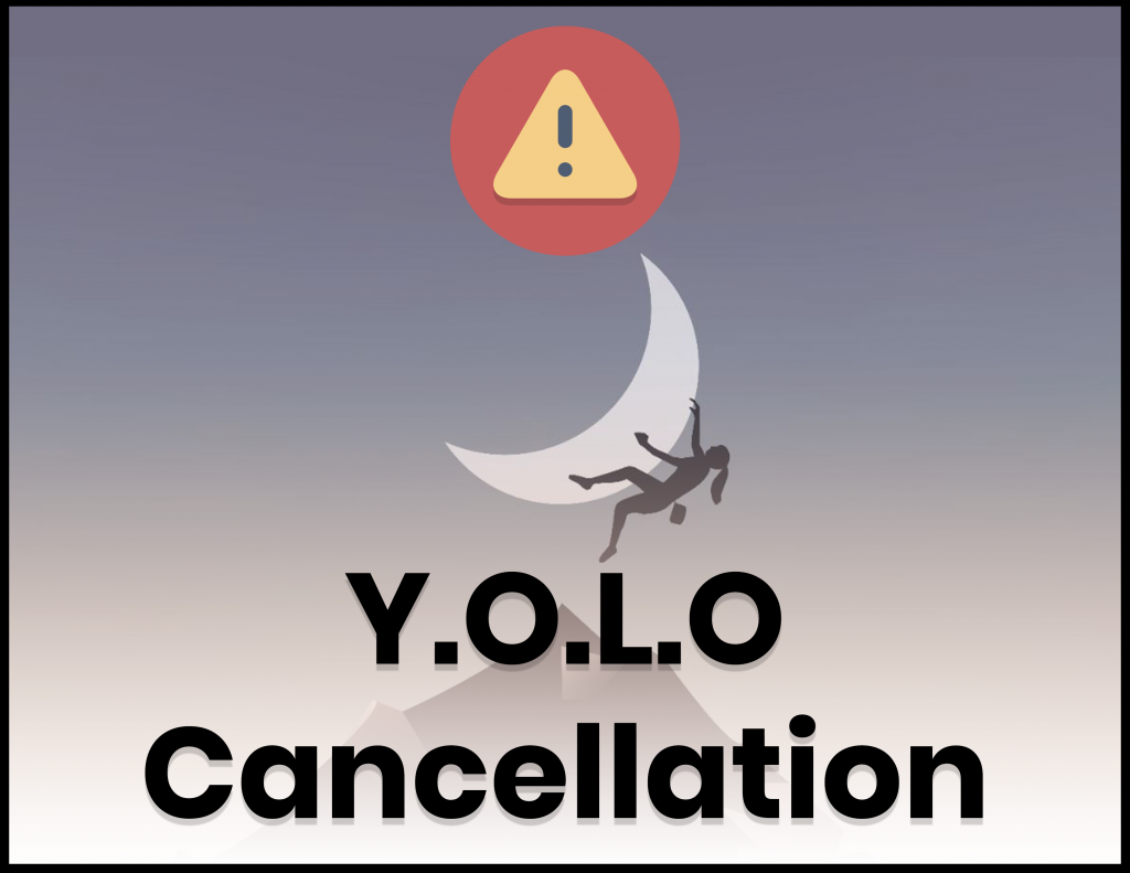 YOLO Cancellation